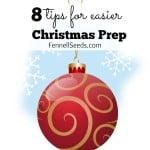 8 Tips for Easier Christmas Prep