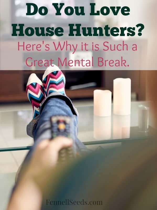 I love to watch House Hunters. It gives me such a good mental break that I started wondering why it is such a pick me up. Here are 3 reasons why.