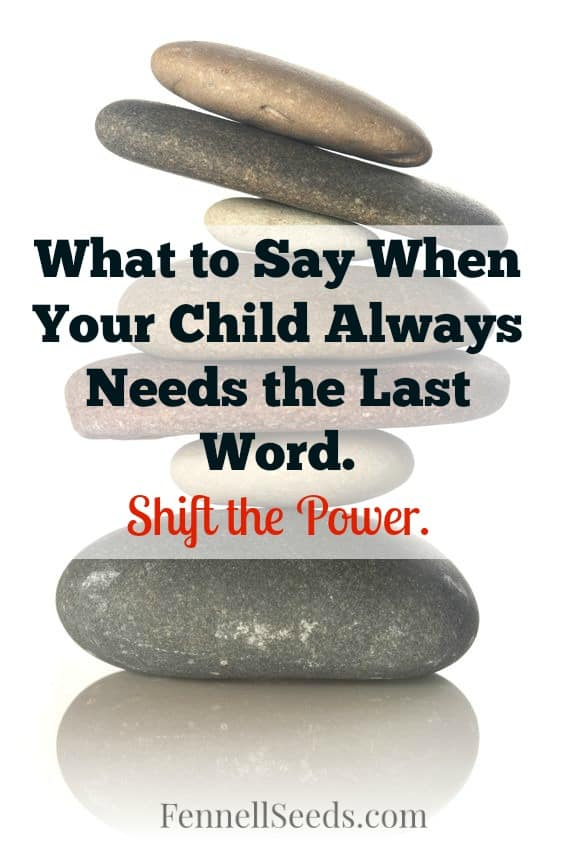 Argument   Last Word   Arguing with Child   Argumentative   I love having a phrase like this to use when my son. It helps so much with a child that always needs the last word in an argument.