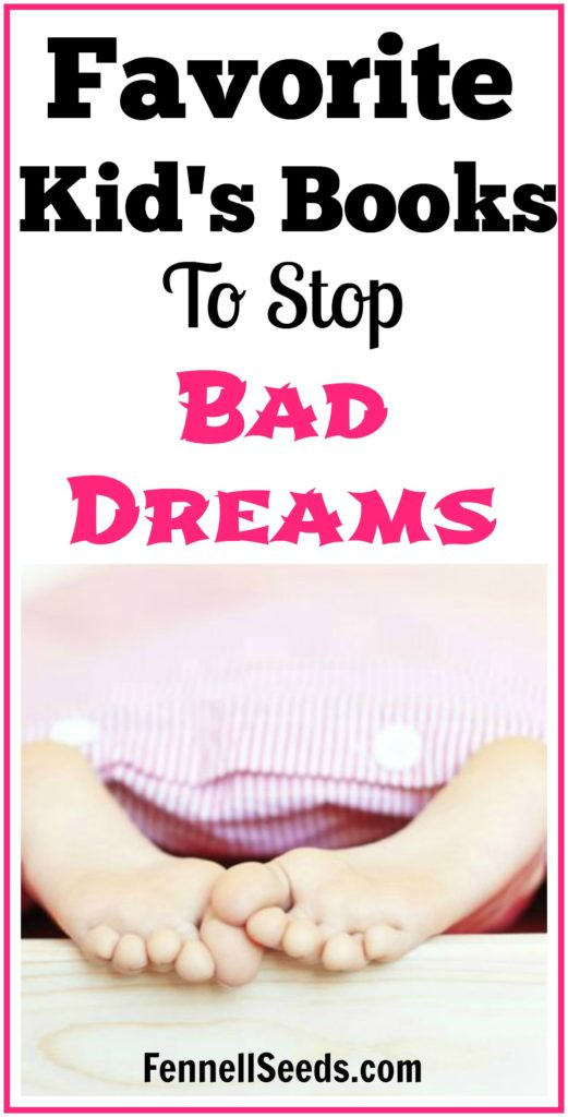 Favorite Kid's Books to Stop Bad Dreams. My little girl started having bad dreams and I bought these books to help explain to her about bad dreams and help her get a good nights sleep. These also help her feel that she had the power to make bad dreams go away.