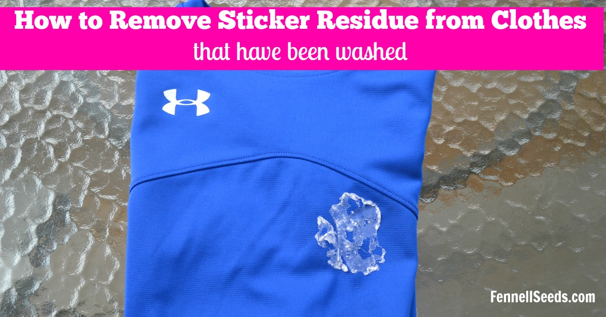 how to remove sticker residue from your clothes after