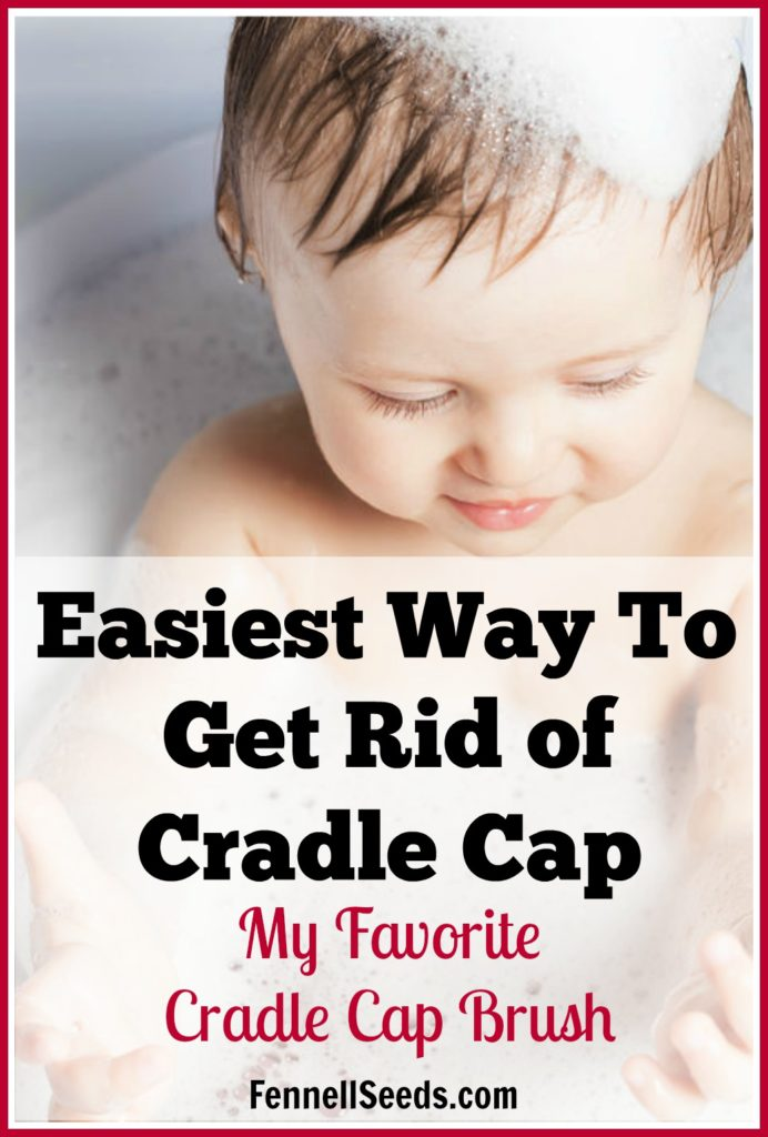Cradle Cap   Cradle Cap Brush   How to get ride of Cradle Cap   My kids had terrible cradle cap. This cradle cap brush works awesome. I wasn't scared to use it on my baby because it has soft rounded rubber bristles. I used it every day for years.