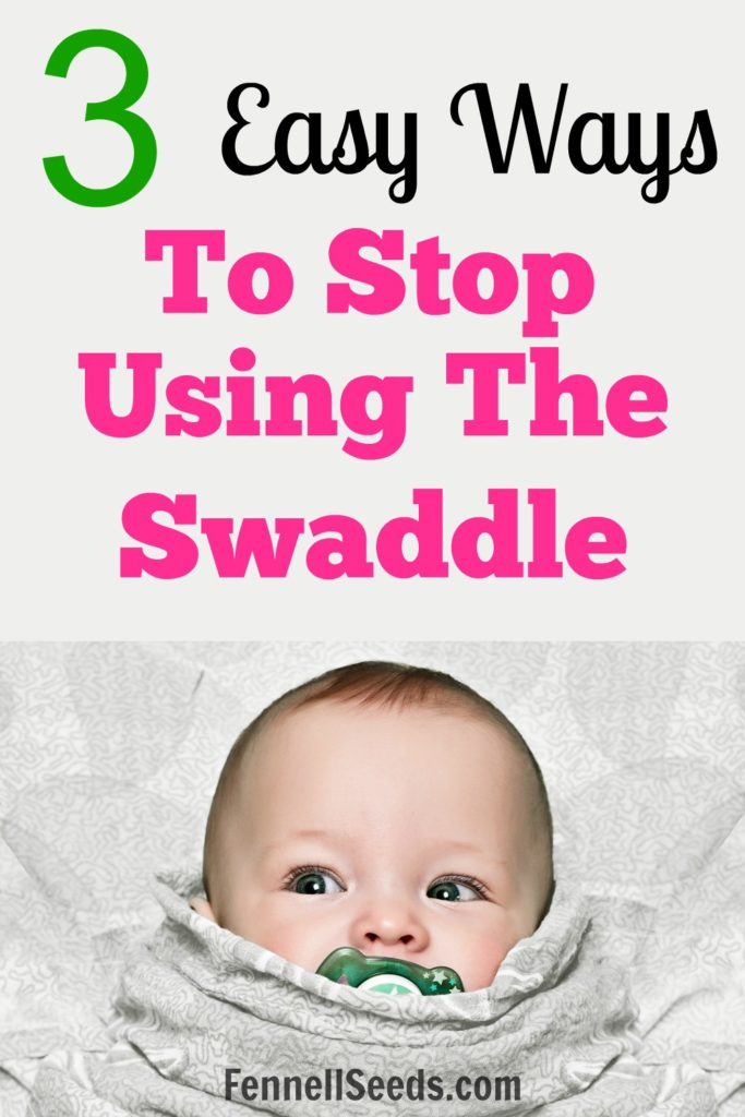 Stop Swaddling, When to stop swaddling, When to stop swaddling your baby, When to stop swaddling baby, Weaning off swaddle, Transition from swaddle, How to transition from the swaddle