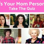 What is Your Mom Personality? Take the Quiz.