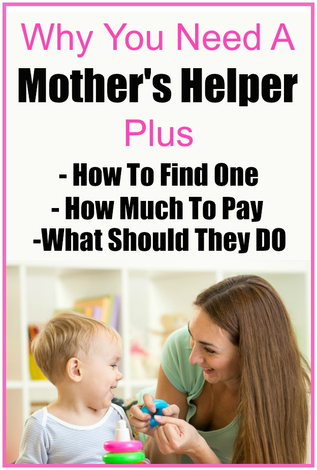 Why you need a mother's helper. | How to find a Mother's Helper | Tasks for a Mother's Helper | what to pay a mother's helper | what does a mother's helper do?
