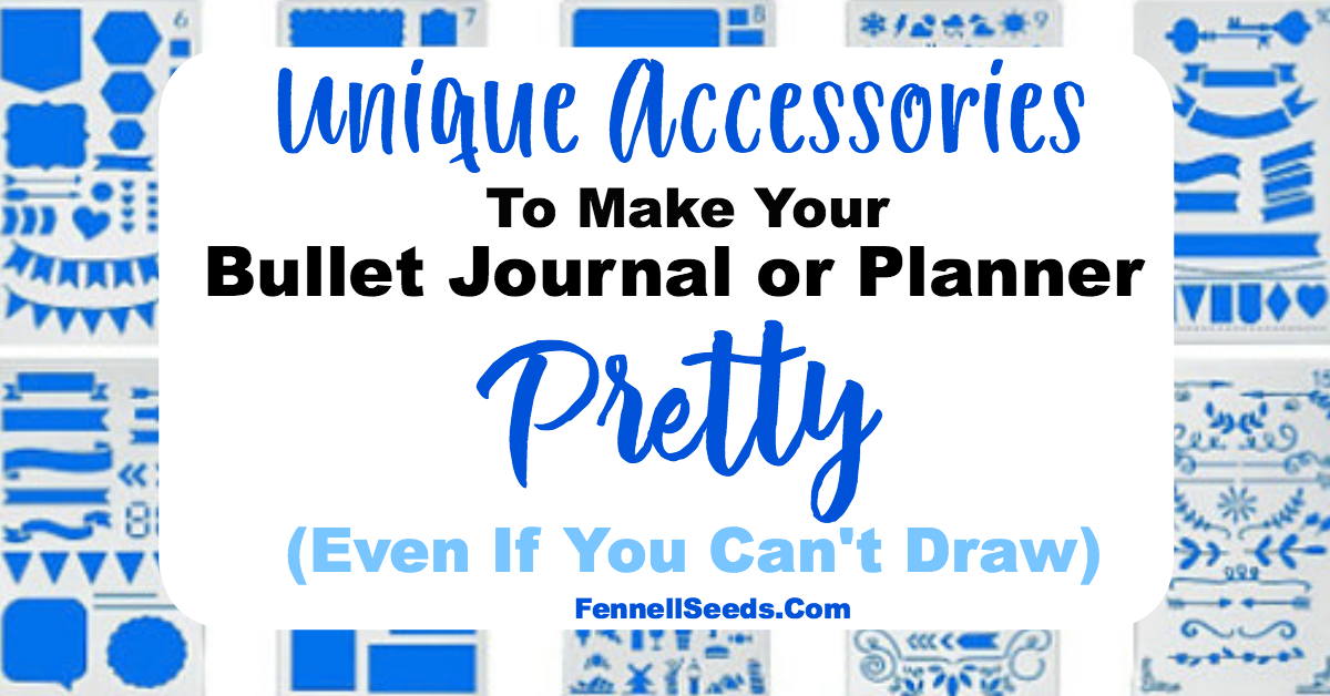 Make your planner or bullet journal pretty even if you can't draw with these planner accessories.