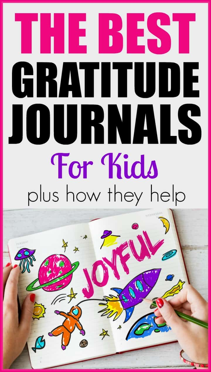 The Best Gratitude Journals for Kids and How Gratitude Journals Help Kids